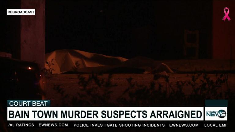 2 arraigned for Bain Town shootings